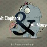 Nicht nur für Käse-Fans: Mr. Elephant & Mr. Mouse tauschen die Rollen