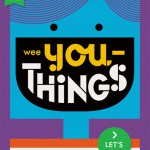 Anders sein macht richtig Spaß: Wee You-Things