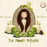 The Poppin Princess: Eine schöne Liebesgeschichte mit pupsenden Prinzessinnen