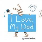 I love my Dad: toll illustrierte Liebeserklärung als Bilderbuch-App