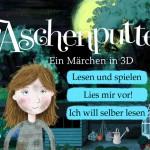 Aschenputtel: eine moderne Märchen App mit 3D-Effekt