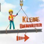Kleine Bauarbeiter: in 3D auf der Baustelle arbeiten