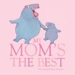Eine App voller Liebe zum Muttertag: My Mom's the best