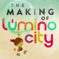 The Making of Lumino City
