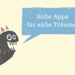 Apps vor dem Schlafen gehen: Die besten Kinder-Apps zum Einschlafen