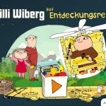 Willi Wiberg auf Entdeckungsreise: bauen, malen und Freunde treffen