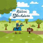 Ritter Blechdose: erlebe Abenteuer auf einer mittelalterlichen Burg