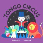 Tongo Zirkus: Eine musikalische App für Kinder in einer magischen Zirkuswelt